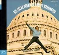 Mr. Oscar Brown Jr.  Goes To Washington