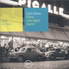 Earl Hines  Paris One Night Stand