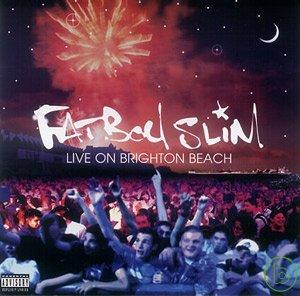 Fatboy Slim / Live on Brighton Beach(流線胖小子 / 布萊坦海灘現場直擊)