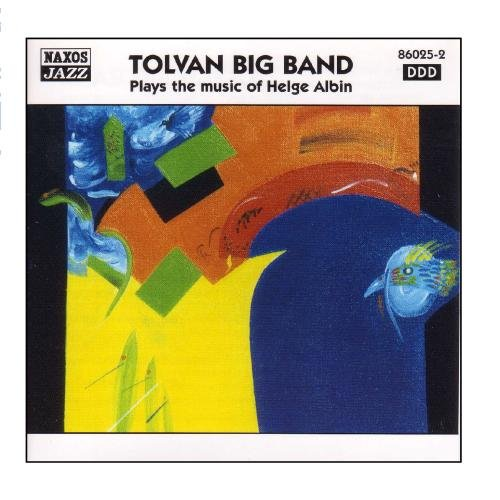 TOLVAN BIG BAND Plays The Music Of Helge Albi