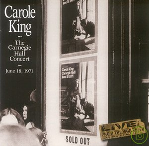 Carole King  The Carnegie Hall Concert