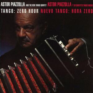Astor Piazzolla / Tango:Zero Hour(皮亞佐拉 / 探戈零時零刻)