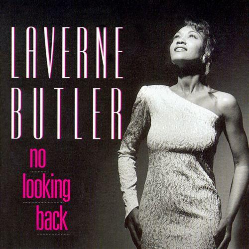 Laverne Butler  No Looking Back