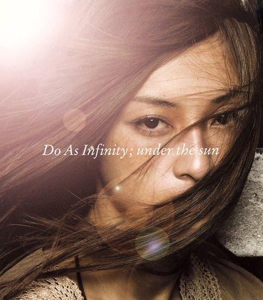 Do As Infinity under the sun under the moon^(