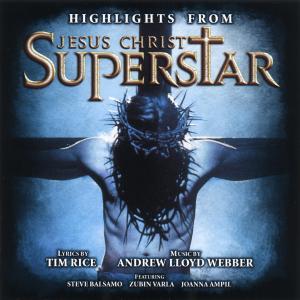 Andrew Lloyd Webber  Highlights From Jesus Ch