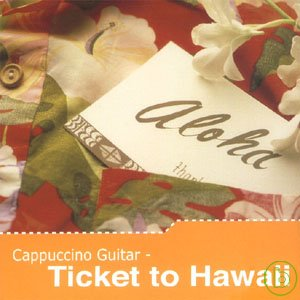Paco Nula  Cappuccino Guitar ~ Ticket to Hawa