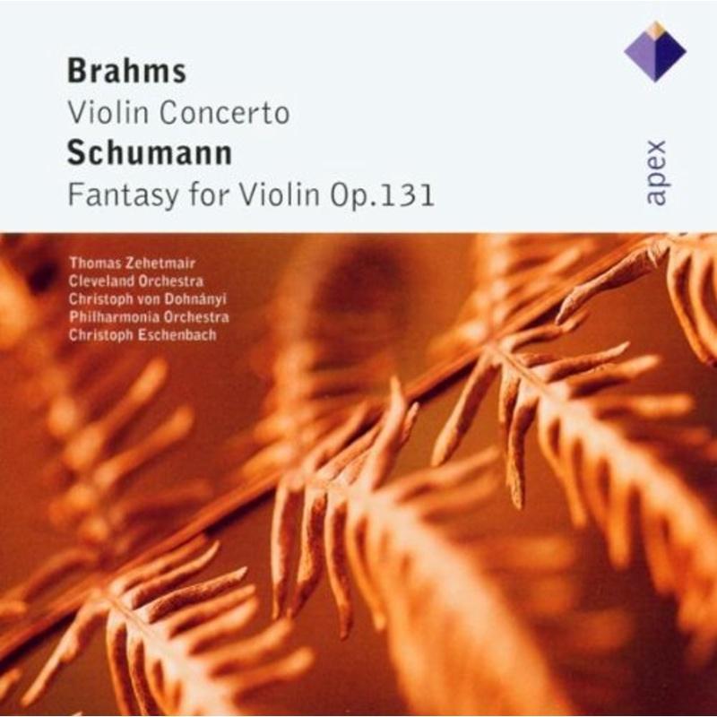 Brahms:Violin Concerto  Schumann:Fantasy for