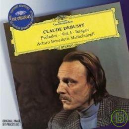 Debussy: Preludes Book 1、Images I  II  Arturo