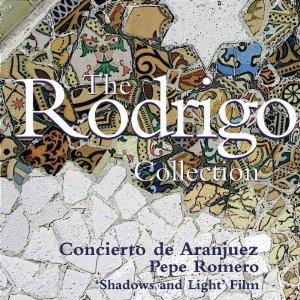 The Rodrigo Collection ~ Concierto de Aranjue