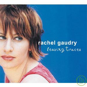 rachel gaudry  leaving traces