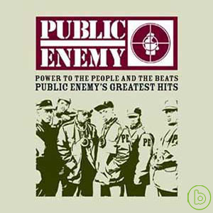 Public Enemy  Power To The People And The Bea