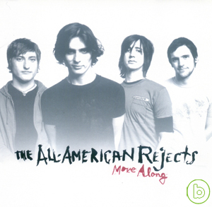 The All~American Rejects  Move Along