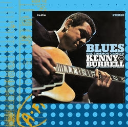Kenny Burrell  The Common Ground