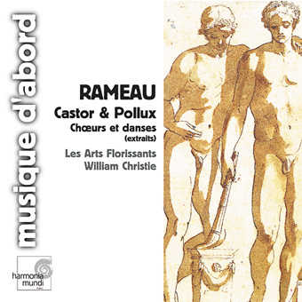 RAMEAU : Castor  Pollux ^(Choruses  Dances^)
