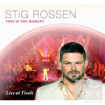 Stig Rossen  This Is The Moment  Live In Tivo