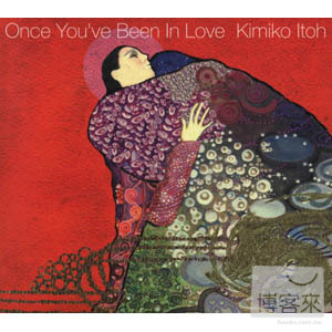 Kimiko Itoh  Once You've Been In Love