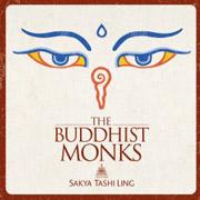 The Buddhist Monks  Sakya Tashi Ling