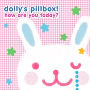 Dolly's Pillbox  How Are You Today