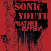 Sonic Youth  Rather Ripped