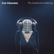 Cut Chemist  The Audience's Listening