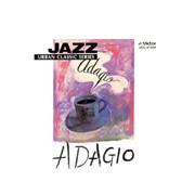 Jazz Urban Classic Series  JAZZ ADAGIO