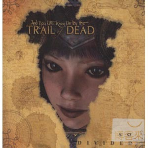 …And You Will Know Us By THE TRAIL OF DEAD  S