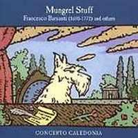 Concerto Caledonia  Mungrel Stuff ~ Scottish~
