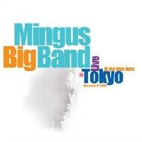 Charle Mingus  Mingus Big Band  Live in Tokyo
