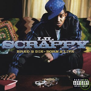 Lil Scrappy  Bred 2 Die Born 2 Live