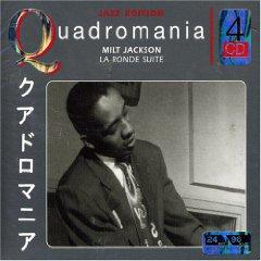 Milt Jackson  La Ronde Suite ^(Quadromania^)