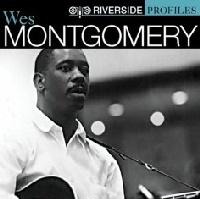Wes Montgomery  Riverside Profiles