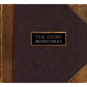 Brandi Carlile  The Story