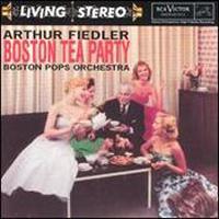 Arthur Fiedler Boston Tea Party  Nicolai Otto