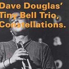 Dave Douglas  Constellations