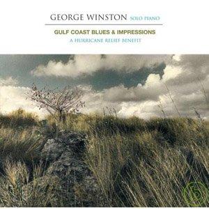 George Winston  Gulf Coast Blues  Impressions