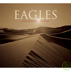 Eagles  Long Road Out Of Eden  2CD