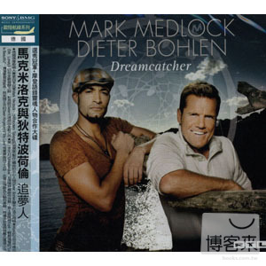 Mark Medlock  Dieter Bohlen  Dreamcatcher