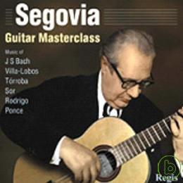 Andres Segovia  Andres Segovia: Guitar Master