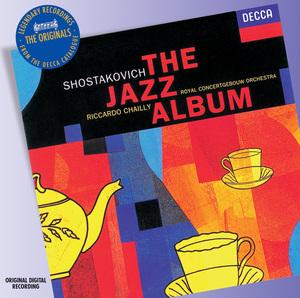 Shostakovich : The Jazz Album  Chailly
