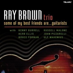 Ray Brown  Some of My Best Friends Are Guitar