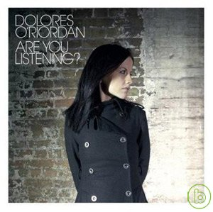 Dolores O' Riordan / Are You Listening?(桃樂絲 / 聆聽)
