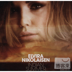 Elvira Nikolaisen  Indian Summer