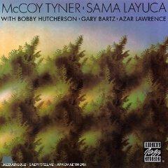 McCoy Tyner  Sama Layuca