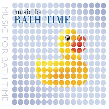 Music for BATH TIME