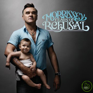 Morrissey / Years Of Refusal(莫里西 / 堅持)