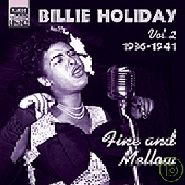 Billie Holiday  Fine and Mellow :Original Rec
