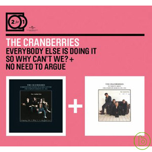 The Cranberries  2 For 1: Everybody Else Is D