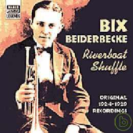 Bix Beiderbecke  Riverboat Shuffle : Original