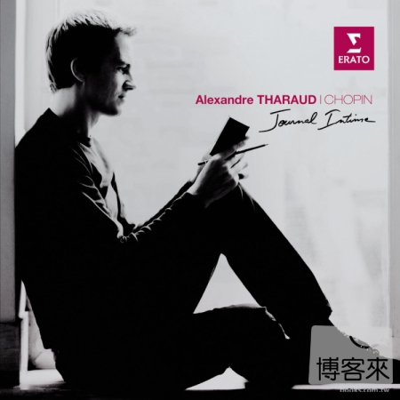 Chopin: Journal Intime  Alexandre Tharaud Pia