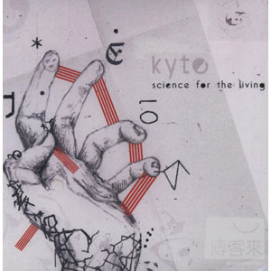 Kyte  Science For the Living